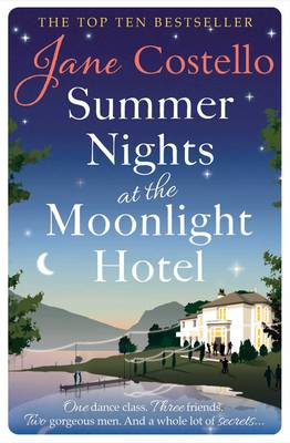 Summer Nights at the Moonlight Hotel by Jane Costello