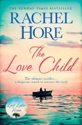 Cover for The Love Child by Rachel Hore