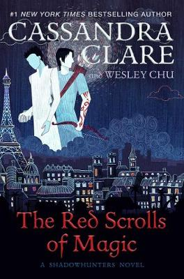 Cover for The Red Scrolls of Magic by Cassandra Clare, Wesley Chu