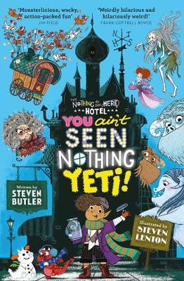 Cover for You Ain't Seen Nothing Yeti! by Steven Butler