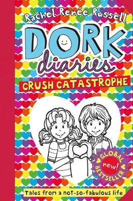 Cover for Dork Diaries: Crush Catastrophe by Rachel Renee Russell