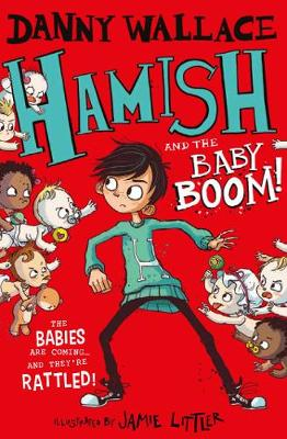 Cover for Hamish and the Baby BOOM! by Danny Wallace