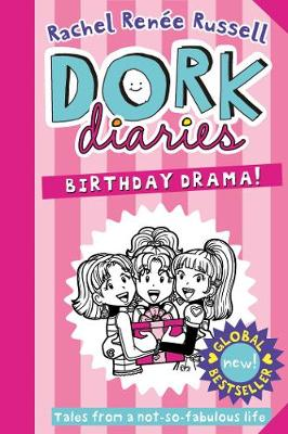 Cover for Dork Diaries: Birthday Drama! by Rachel Renee Russell