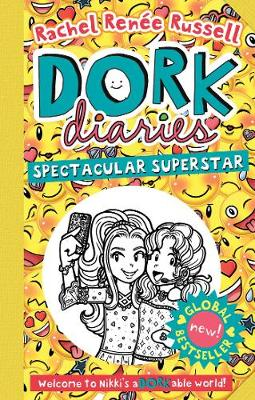 Cover for Dork Diaries: Spectacular Superstar by Rachel Renee Russell