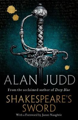Cover for Shakespeare's Sword by Alan Judd