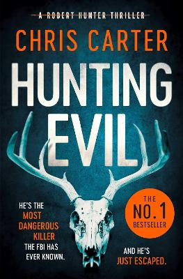 Cover for Hunting Evil by Chris Carter