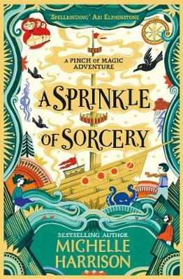 Cover for A Sprinkle of Sorcery by Michelle Harrison