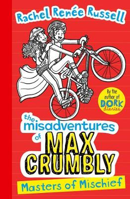 Misadventures of Max Crumbly 3 Masters of Mischief