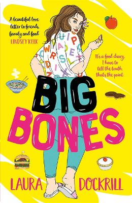 Cover for Big Bones by Laura Dockrill