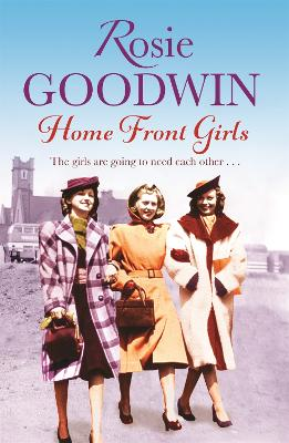 Home Front Girls by Rosie Goodwin