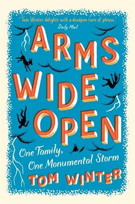 Arms Wide Open by Tom Winter