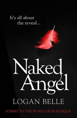 Naked Angel It's All About the Reveal... by Logan Belle