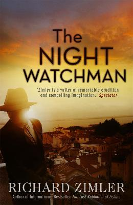 The Night Watchman by Richard Zimler