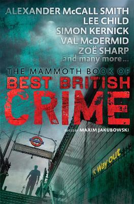Mammoth Book of Best British Crime 11 by Maxim Jakubowski