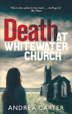Death at Whitewater Church An Inishowen Mystery by Andrea Carter