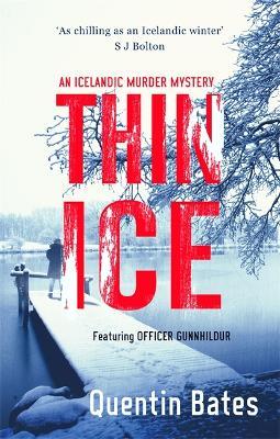 Thin Ice An Inspector Gunna Mystery by Quentin Bates