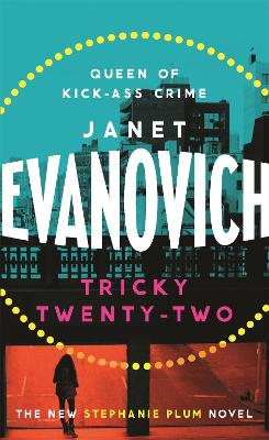 Tricky Twenty-Two A sassy and hilarious mystery of crime on campus by Janet Evanovich