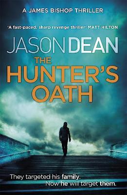 The Hunter's Oath by Jason Dean