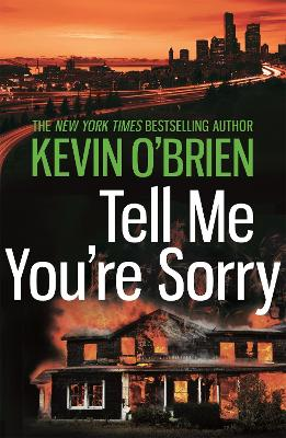 Tell Me You're Sorry by Kevin O'Brien