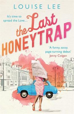 The Last Honeytrap by Louise Lee