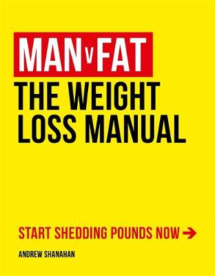 Man v Fat by Andrew Shanahan