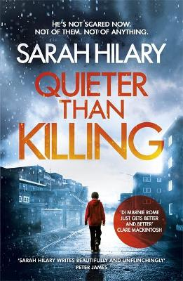 Cover for Quieter Than Killing by Sarah Hilary
