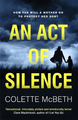 Cover for An Act of Silence by Colette McBeth