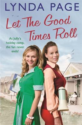 Let the Good Times Roll At Jolly's holiday camp, the fun never ends! (Jolly series, Book 3) by Lynda Page