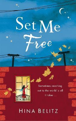 Set Me Free by Hina Belitz