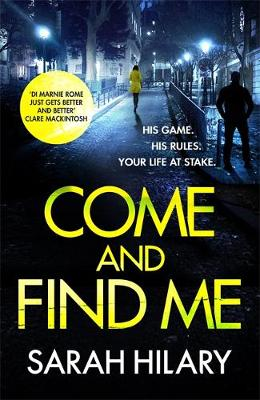 Come and Find Me (DI Marnie Rome Book 5) by Sarah Hilary