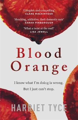 Cover for Blood Orange  by Harriet Tyce