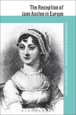 The Reception of Jane Austen in Europe by Anthony Mandal