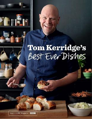 Tom Kerridge's Best Ever Dishes by Tom Kerridge