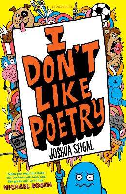 Cover for I Don't Like Poetry by Joshua Seigal