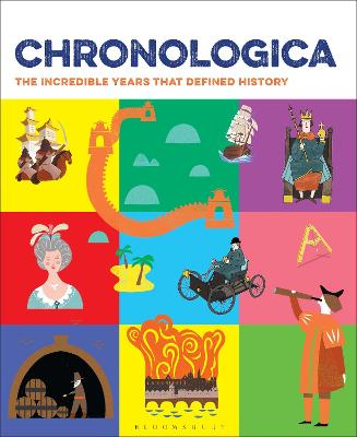 Chronologica The Incredible Years That Defined History by