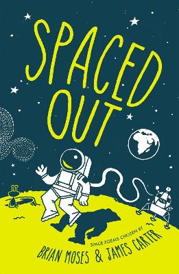 Cover for Spaced Out by James Carter, Brian Moses