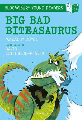 Cover for Big Bad Biteasaurus: A Bloomsbury Young Reader by Malachy Doyle