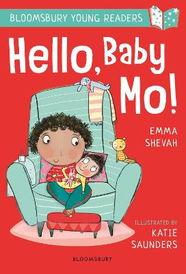 Cover for Hello, Baby Mo! A Bloomsbury Young Reader by Emma Shevah