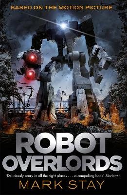 Robot Overlords Robots Never Lie by Mark Stay