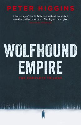 Wolfhound Empire by Peter Higgins
