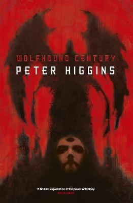 Wolfhound Century by Peter Higgins