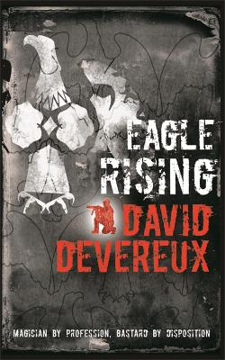 Eagle Rising by David Devereux