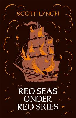 Red Seas Under Red Skies The Gentleman Bastard Sequence, Book Two by Scott Lynch