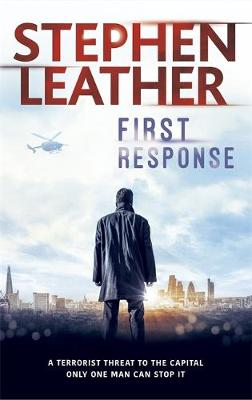 First Response by Stephen Leather