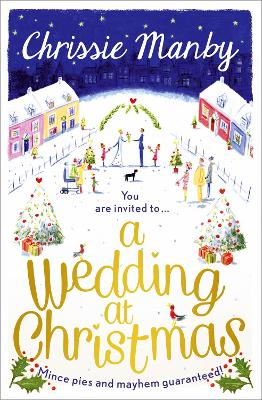 A Wedding at Christmas by Chrissie Manby