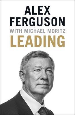 Leading by Alex Ferguson