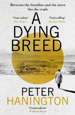 A Dying Breed by Peter Hanington