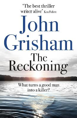 Cover for The Reckoning  by John Grisham