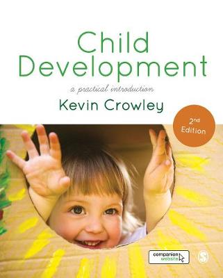 Child Development A Practical Introduction by Kevin Crowley