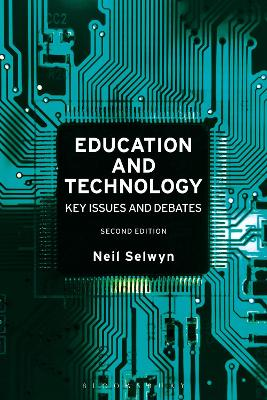 Education and Technology Key Issues and Debates by Neil (Monash University, Australia) Selwyn